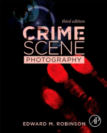 Crime Scene Photography, Hardback Book