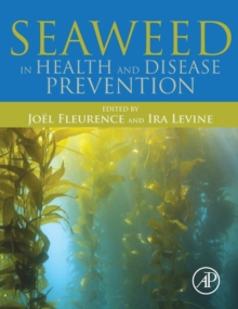 Seaweed in Health and Disease Prevention, Hardback Book