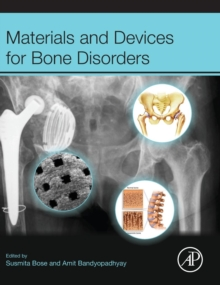 Materials and Devices for Bone Disorders, Hardback Book