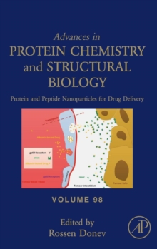 Protein and Peptide Nanoparticles for Drug Delivery : Volume 98, Hardback Book