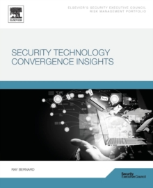 Security Technology Convergence Insights, Paperback / softback Book