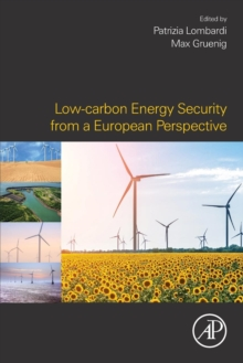 Low-carbon Energy Security from a European Perspective, Paperback / softback Book