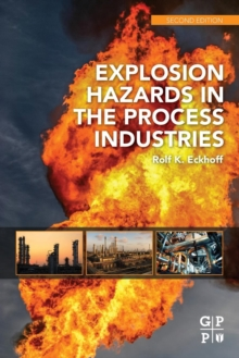Explosion Hazards in the Process Industries, Paperback / softback Book