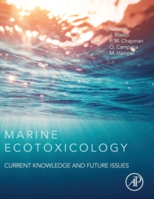 Marine Ecotoxicology : Current Knowledge and Future Issues, Hardback Book
