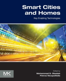 Smart Cities and Homes : Key Enabling Technologies, Paperback / softback Book