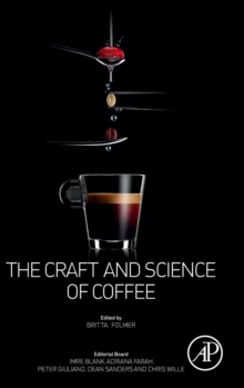 The Craft and Science of Coffee, Hardback Book
