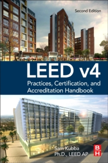 LEED v4 Practices, Certification, and Accreditation Handbook, Paperback / softback Book