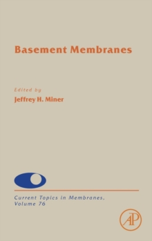 Basement Membranes : Volume 76, Hardback Book