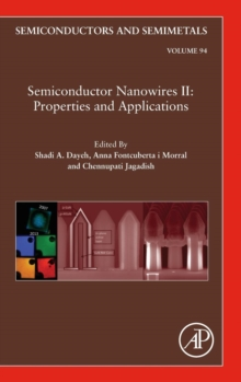 Semiconductor Nanowires II: Properties and Applications : Volume 94, Hardback Book