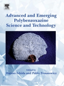 Advanced and Emerging Polybenzoxazine Science and Technology, Hardback Book