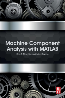 Machine Component Analysis with MATLAB, Paperback / softback Book