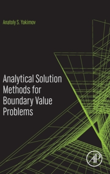 Analytical Solution Methods for Boundary Value Problems, Hardback Book