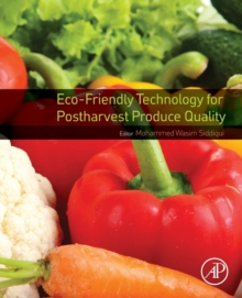 Eco-Friendly Technology for Postharvest Produce Quality, Paperback / softback Book