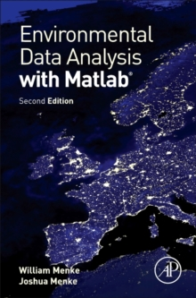 Environmental Data Analysis with MatLab, Hardback Book