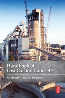 Handbook of Low Carbon Concrete, Paperback / softback Book