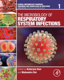 The Microbiology of Respiratory System Infections : Volume 1, Paperback / softback Book