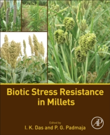 Biotic Stress Resistance in Millets, Paperback / softback Book