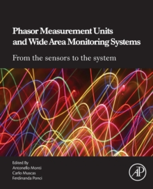 Phasor Measurement Units and Wide Area Monitoring Systems, Paperback / softback Book