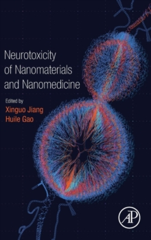 Neurotoxicity of Nanomaterials and Nanomedicine, Hardback Book