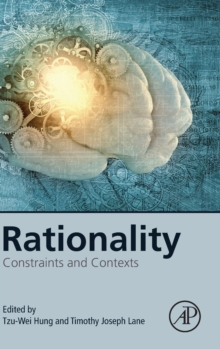 Rationality : Constraints and Contexts, Hardback Book