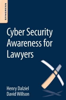 Cyber Security Awareness for Lawyers, Paperback / softback Book