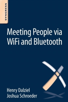 Meeting People via WiFi and Bluetooth, Paperback / softback Book