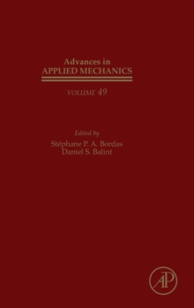 Advances in Applied Mechanics : Volume 49, Hardback Book