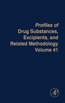 Profiles of Drug Substances, Excipients and Related Methodology : Volume 41, Hardback Book