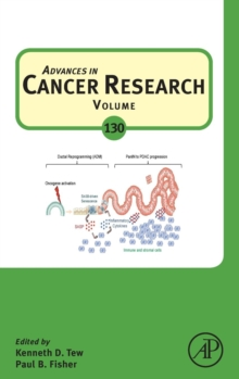 Advances in Cancer Research : Volume 130, Hardback Book