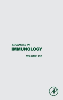 Advances in Immunology : Volume 132, Hardback Book