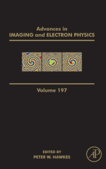 Advances in Imaging and Electron Physics : Volume 197, Hardback Book