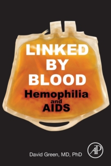 Linked by Blood: Hemophilia and AIDS, Paperback Book