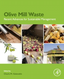 Olive Mill Waste : Recent Advances for Sustainable Management, Paperback Book