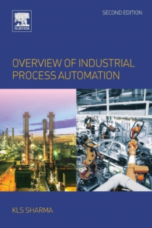 Overview of Industrial Process Automation, Paperback / softback Book