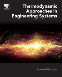 Thermodynamic Approaches in Engineering Systems, Paperback / softback Book