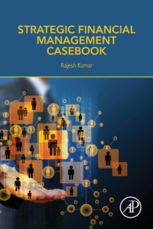 Strategic Financial Management Casebook, Paperback / softback Book