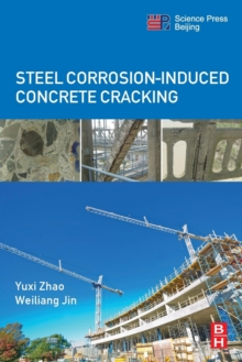 Steel Corrosion-Induced Concrete Cracking, Paperback / softback Book