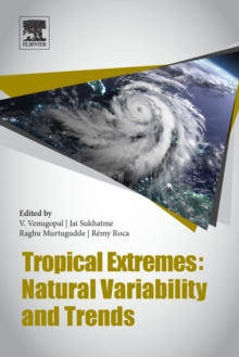 Tropical Extremes : Natural Variability and Trends, Paperback / softback Book