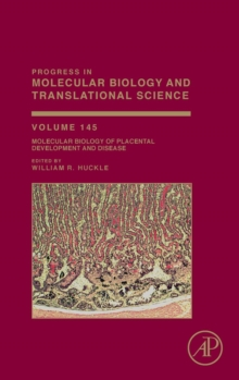 Molecular Biology of Placental Development and Disease : Volume 145, Hardback Book