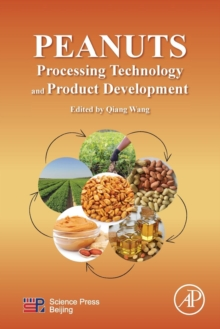 Peanuts: Processing Technology and Product Development, Paperback Book