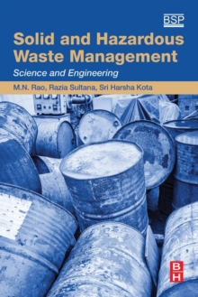 Solid and Hazardous Waste Management : Science and Engineering, Paperback Book