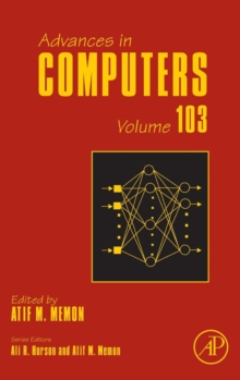 Advances in Computers : Volume 99, Hardback Book