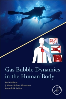 Gas Bubble Dynamics in the Human Body, Paperback / softback Book
