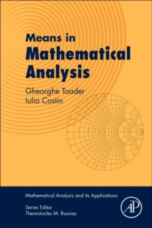 Means in Mathematical Analysis : Bivariate Means, Paperback / softback Book