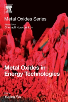 Metal Oxides in Energy Technologies, Paperback / softback Book