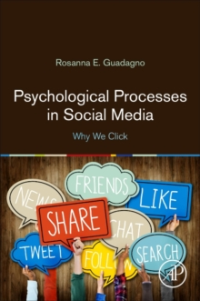 Psychological Processes in Social Media : Why We Click, Paperback / softback Book