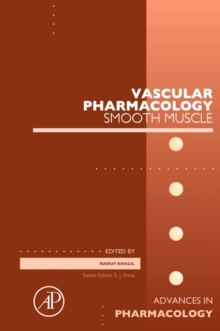 Vascular Pharmacology : Smooth Muscle Volume 78, Hardback Book
