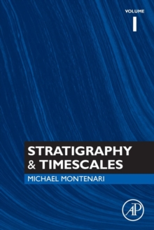Stratigraphy & Timescales : Volume 1, Paperback / softback Book