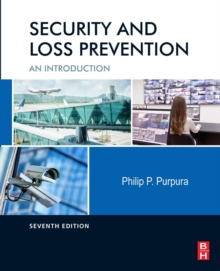 Security and Loss Prevention : An Introduction, Paperback / softback Book
