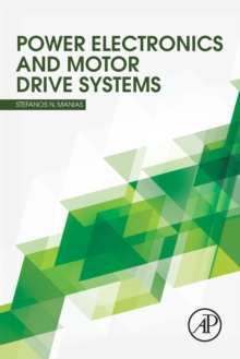 Power Electronics and Motor Drive Systems, Paperback / softback Book